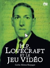 image couverture hp lovecraft et le jeu vidéo